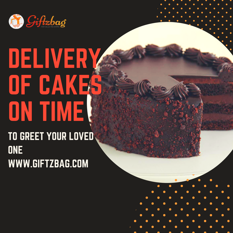 GiftzBag:Delivery of Cakes on time to greet your loved one